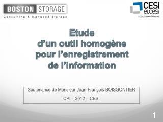 Soutenance de Monsieur Jean-François BOISGONTIER CPI – 2012 – CESI