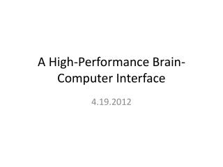 A High-Performance Brain-Computer Interface