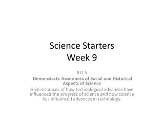 Science Starters  Week 9
