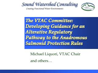 Michael Liquori, VTAC Chair and others…