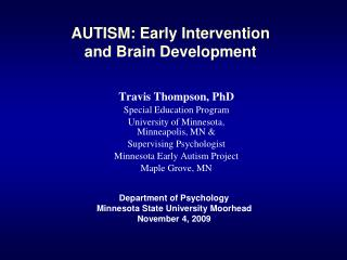 AUTISM: Early Intervention  and Brain Development