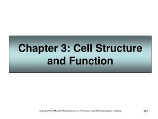 Chapter 3: Cell Structure and Function