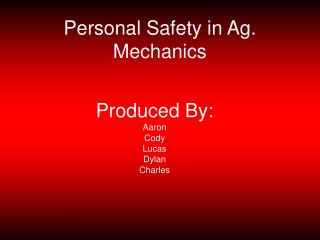 Personal Safety in Ag. Mechanics