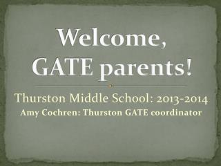 Welcome,  GATE parents!