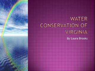 Water Conservation Of Virginia