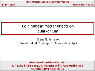 Cold nuclear matter effects on  quarkonium