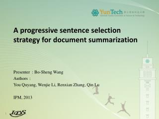 A progressive sentence selection strategy for document summarization