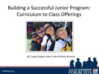 Building a Successful Junior Program: Curriculum to Class Offerings