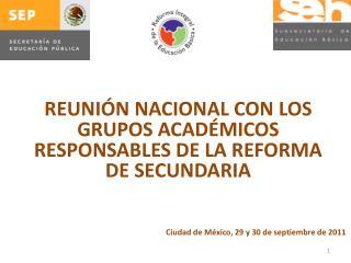 Ciudad de México,  29 y 30 de septiembre  de 2011