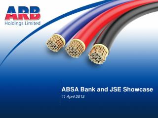 ABSA Bank and JSE  S howcase 11 April 2013