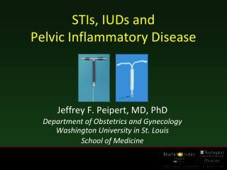 STIs, IUDs and  Pelvic Inflammatory Disease