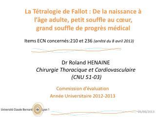 Dr Roland HENAINE Chirurgie Thoracique et Cardiovasculaire  (CNU 51-03)