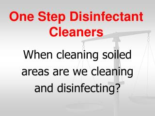 One Step Disinfectant Cleaners