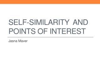 Self - similarity  and points of interest
