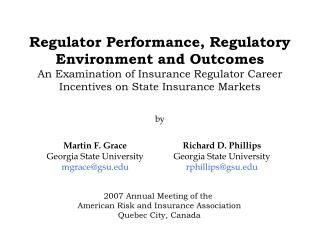 Regulator Performance, Regulatory Environment and Outcomes    An Examination of Insurance Regulator Career Incentives on