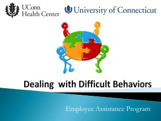 Dealing  with Difficult Behaviors