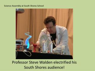 Science Assembly at South Shores School