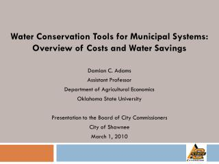 Water Conservation Tools for Municipal Systems: Overview of Costs and Water Savings