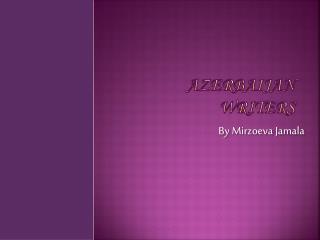 Azerbaijan Writers