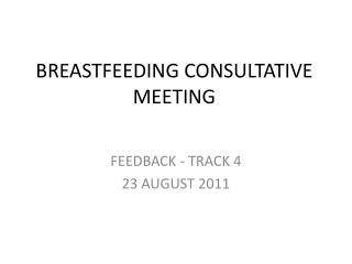 BREASTFEEDING CONSULTATIVE MEETING