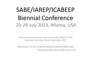 SABE/IAREP/ICABEEP Biennial Conference 25-29 July 2013, Atlanta, USA
