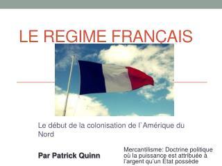 Le regime  FrançAis