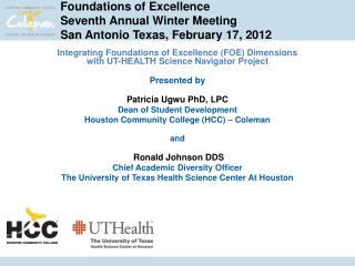 Foundations of Excellence Seventh Annual Winter Meeting San Antonio Texas, February 17, 2012