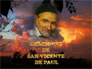 ORACIONES  DE SAN VICENTE  DE PAUL