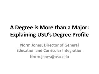 A Degree is More than a Major: Explaining USU's Degree Profile