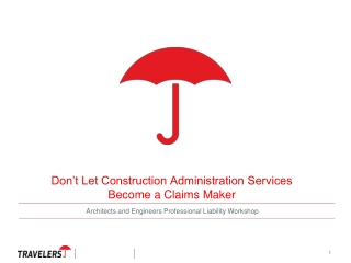 COVERAGE ISSUES FOR CONSTRUCTION  DEFECT CLAIMS
