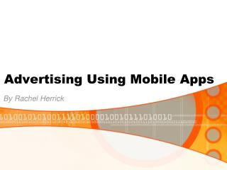 Advertising Using Mobile Apps