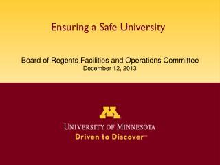 Ensuring a Safe University