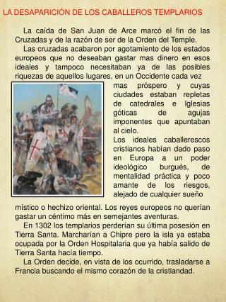 LA DESAPARICIÓN DE LOS CABALLEROS TEMPLARIOS