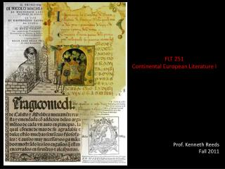 FLT 251 Continental European Literature I