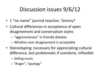Discussion issues 9/6/12