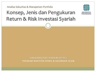 Konsep ,  Jenis dan Pengukuran  Return & Risk  Investasi Syariah