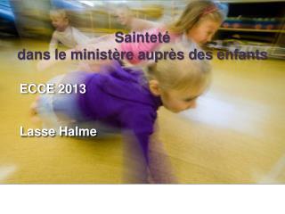 Sainteté  dans le ministère auprès des enfants
