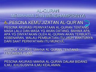 AL-QURAN  MEMAHAMI DAN MENGHAMPIRINYA