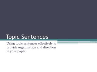 Topic Sentences