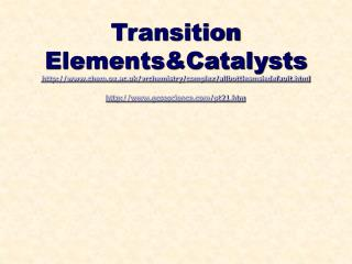 Transition  Elements&Catalysts