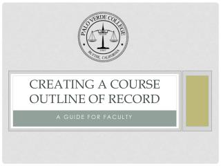 Creating a course outline of record