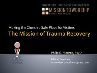 The Mission of Trauma Recovery