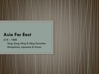 Asia Far East