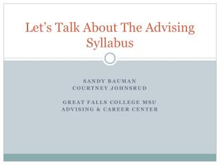 Let�s Talk About The Advising Syllabus