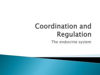 Coordination and Regulation