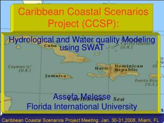 Caribbean Coastal Scenarios Project CCSP: