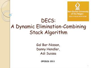 DECS:  A Dynamic Elimination-Combining Stack Algorithm