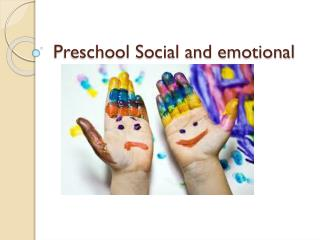Preschool Social and emotional
