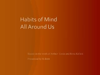 Habits of Mind All Around Us