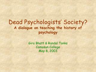 Dead Psychologists  Society A dialogue on teaching the history of psychology